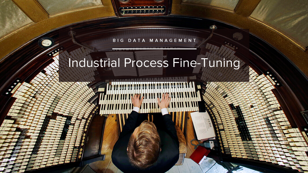 industrial process fine tuning
